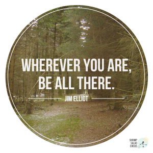 Be There Quote Printable